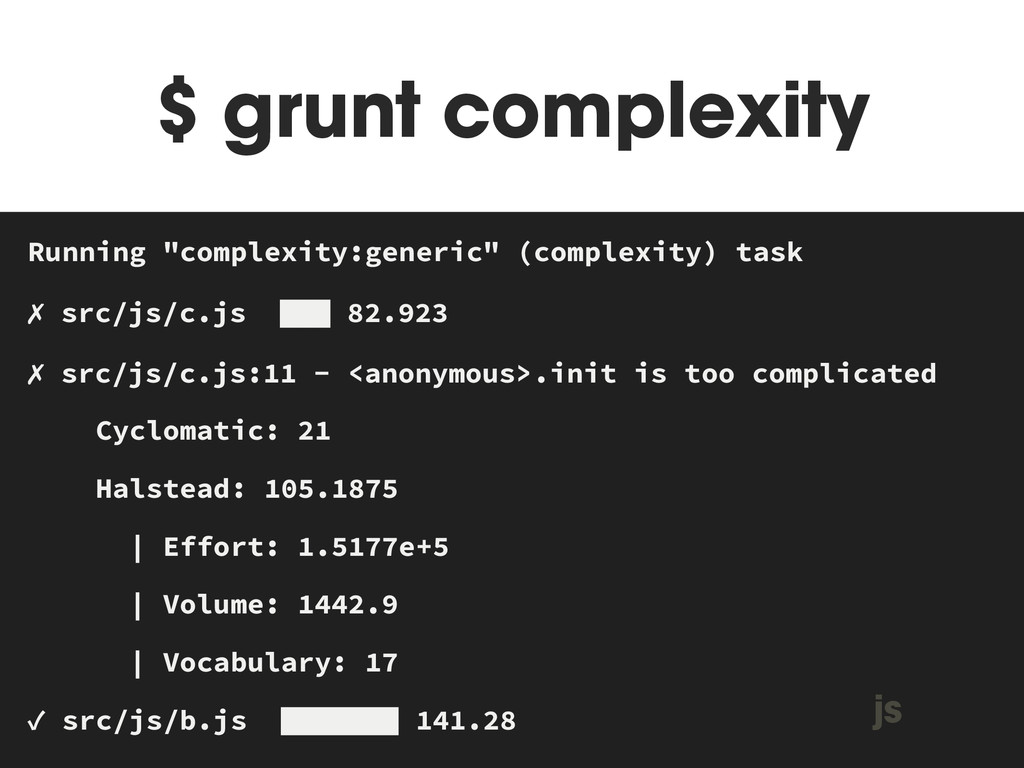 """$ grunt complexity MAKEFILE Running """"complexity..."""