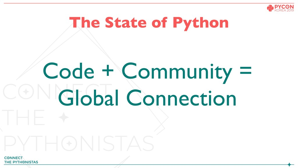 The State of Python Code + Community = Global C...