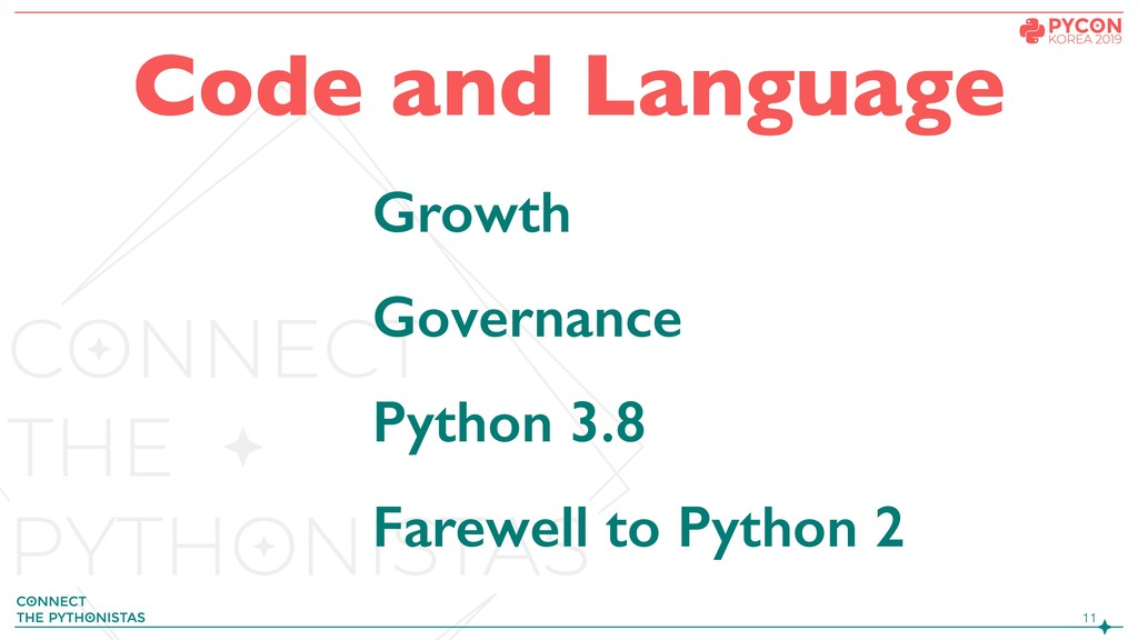!11 Growth Governance Python 3.8 Farewell to Py...