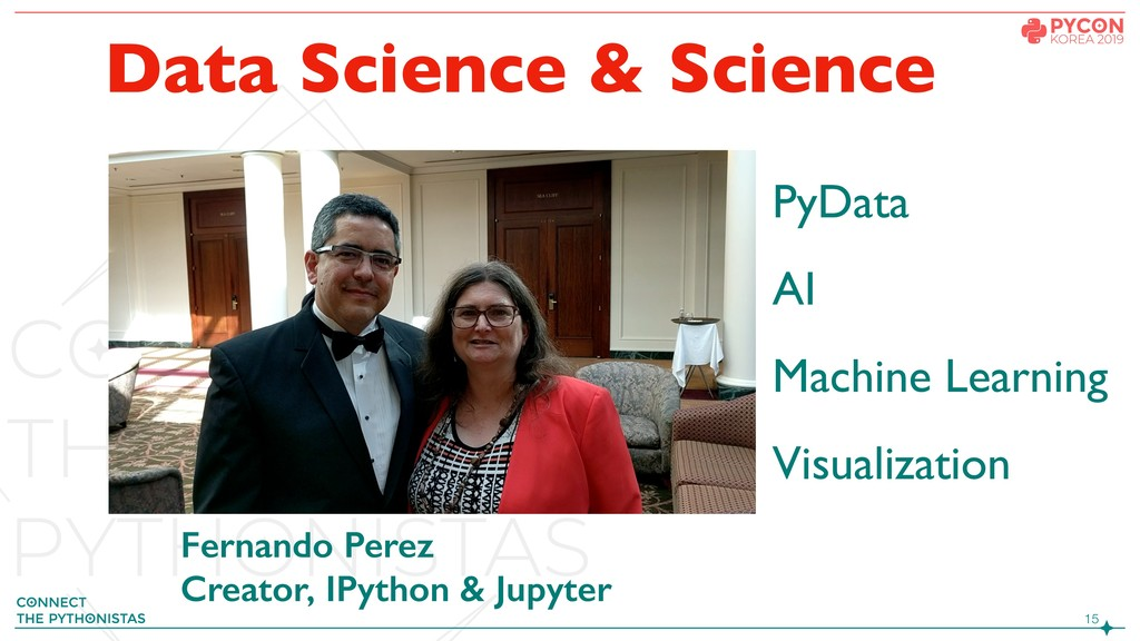 !15 Data Science & Science PyData AI Machine Le...