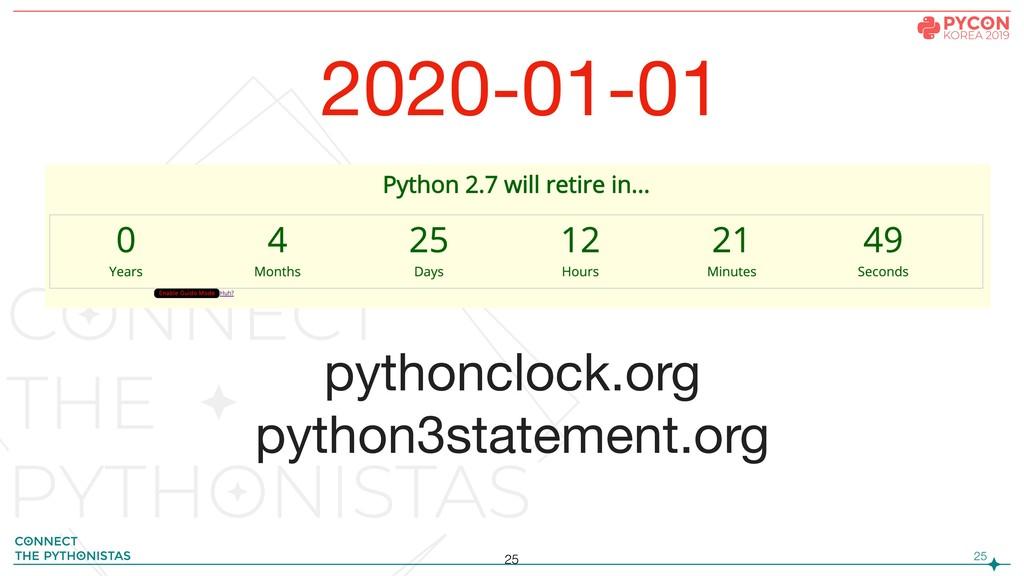!25 pythonclock.org  python3statement.org 25 20...