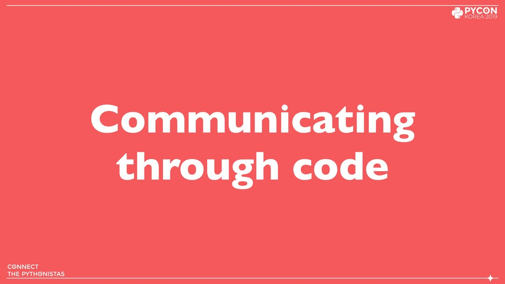 Communicating through code