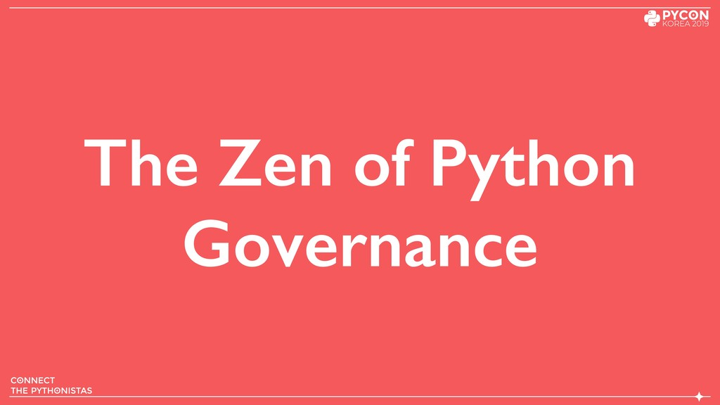The Zen of Python Governance