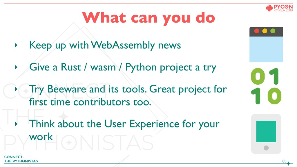 !65 What can you do ‣ Keep up with WebAssembly ...