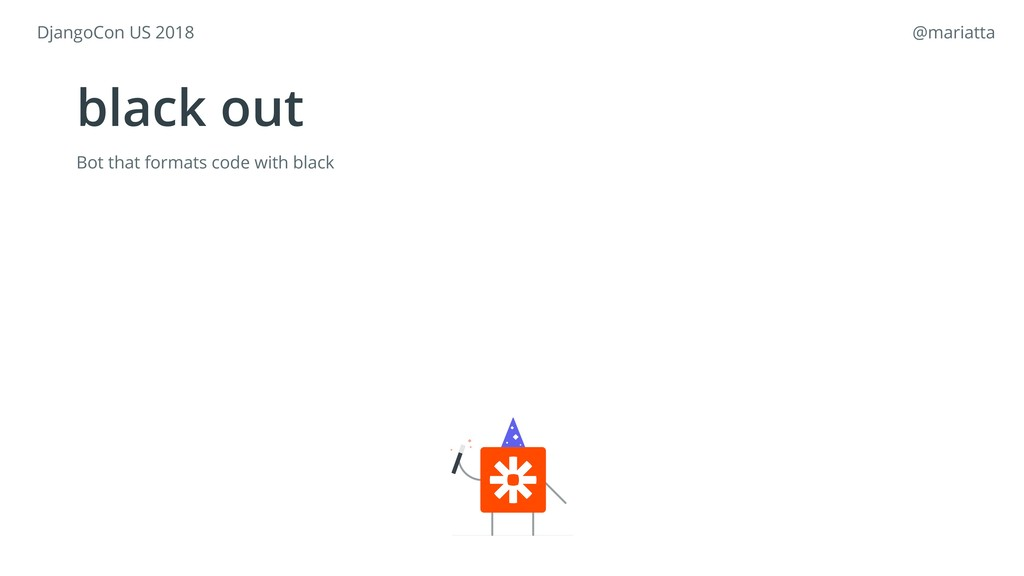 black out Bot that formats code with black Djan...