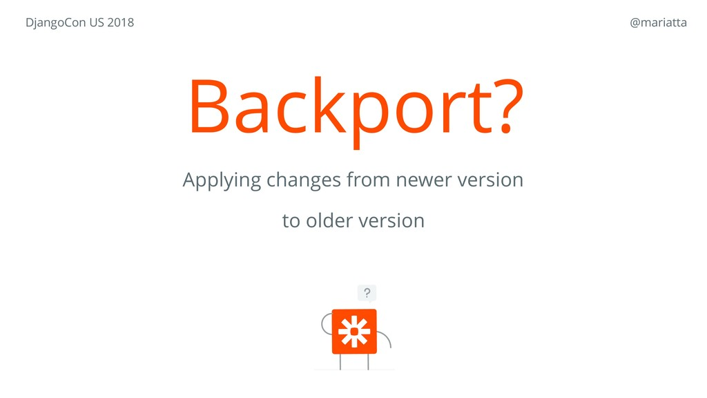 Backport? Applying changes from newer version t...