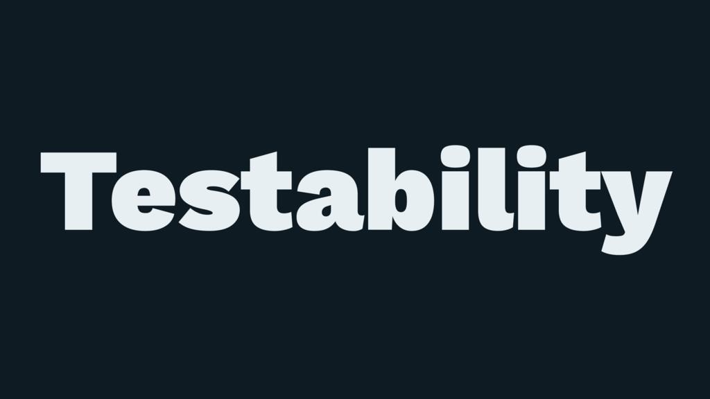 ɹ ɹ Testability