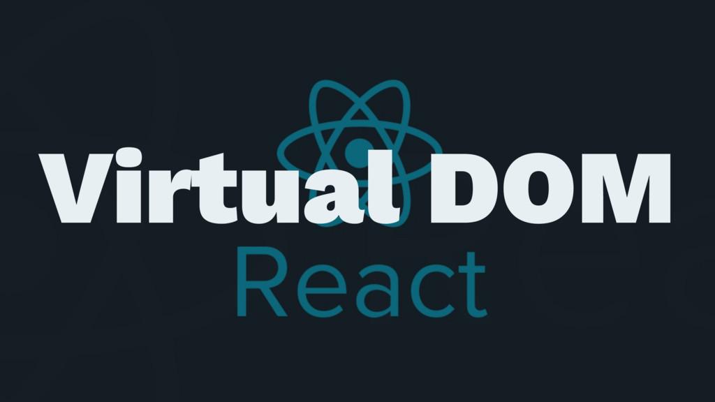 ɹ ɹ Virtual DOM