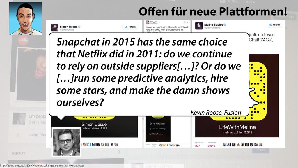 Offen für neue Plattformen! http://fusion.net/st...