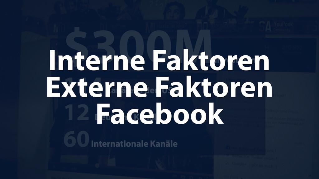 Interne Faktoren Externe Faktoren Facebook