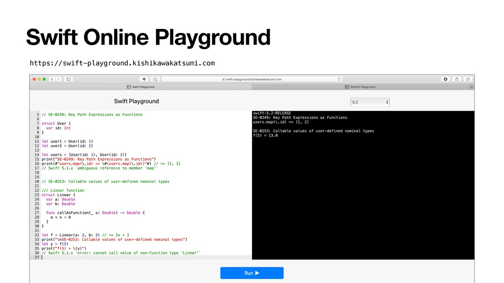 Swift Online Playground https://swift-playgroun...