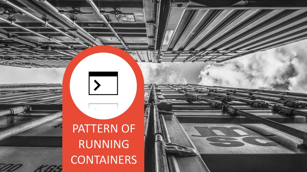PATTERN OF RUNNING CONTAINERS