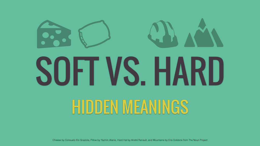 SOFT VS. HARD HIDDEN MEANINGS Cheese by Consuel...