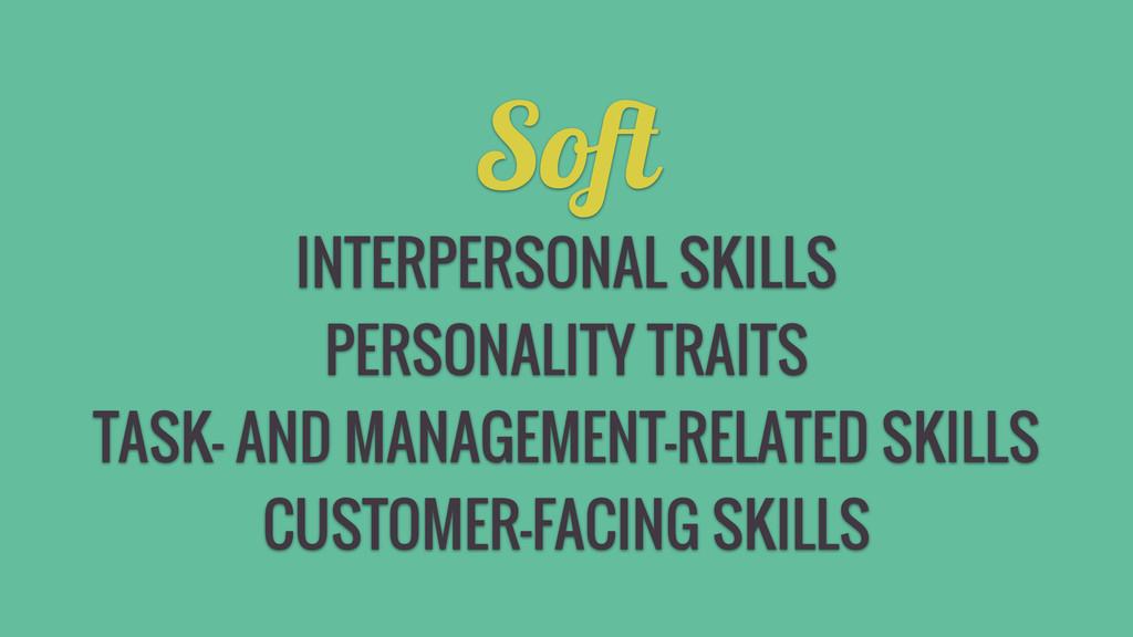 Soft INTERPERSONAL SKILLS PERSONALITY TRAITS TA...