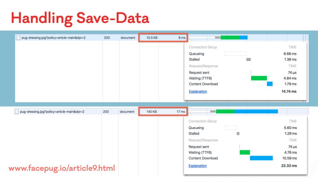 Handling Save-Data www.facepug.io/article9.html
