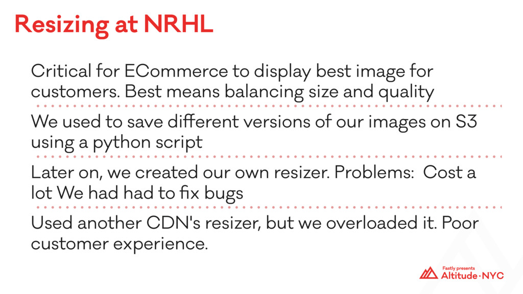 Resizing at NRHL Critical for ECommerce to disp...