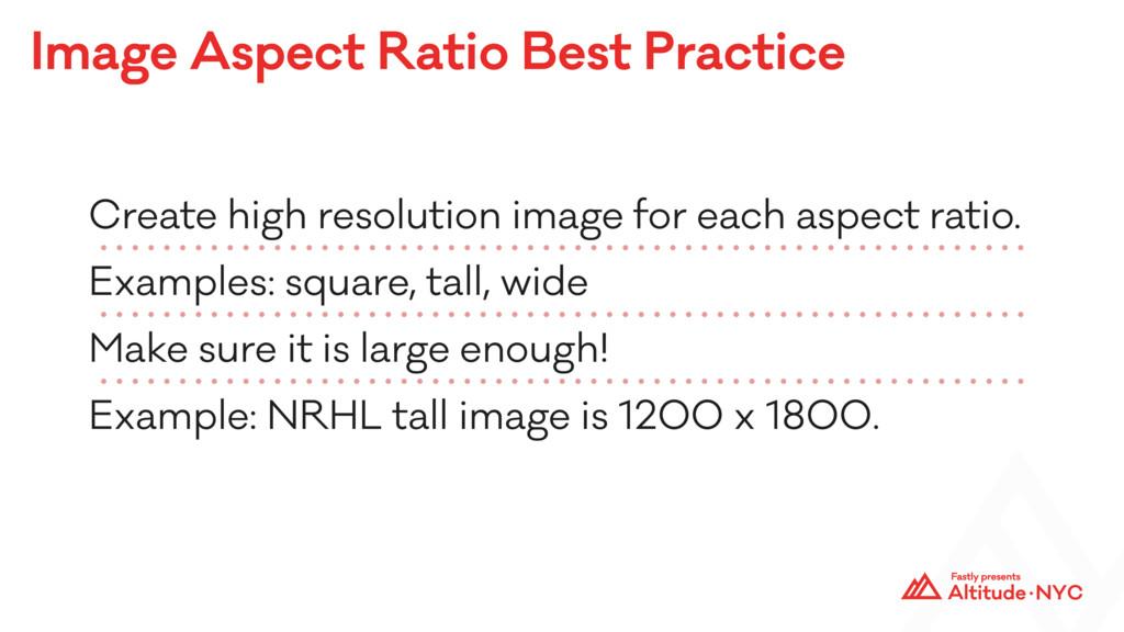 Image Aspect Ratio Best Practice Create high re...