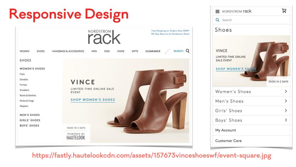 Responsive Design https://fastly.hautelookcdn.c...