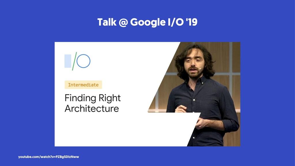 Talk @ Google I/O '19 youtube.com/watch?v=PZBg5...