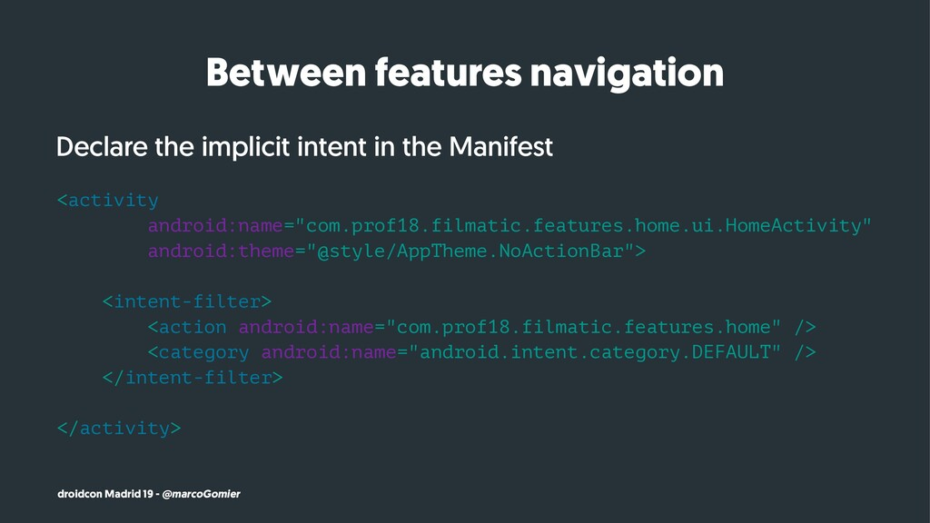 Between features navigation Declare the implici...