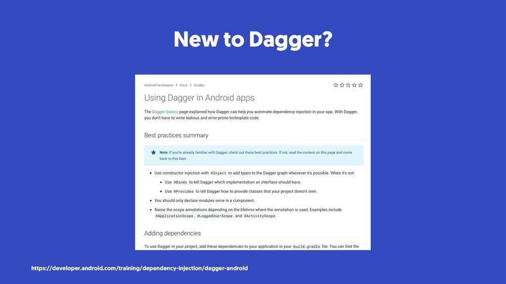 New to Dagger? https://developer.android.com/tr...