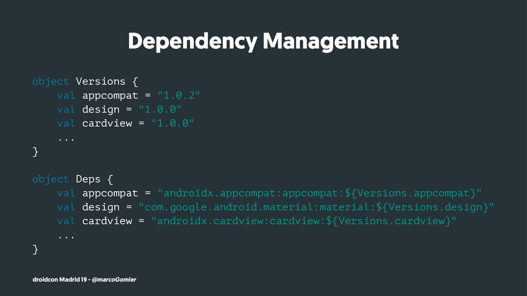 Dependency Management object Versions { val app...