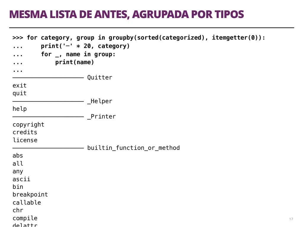 MESMA LISTA DE ANTES, AGRUPADA POR TIPOS 17 >>>...
