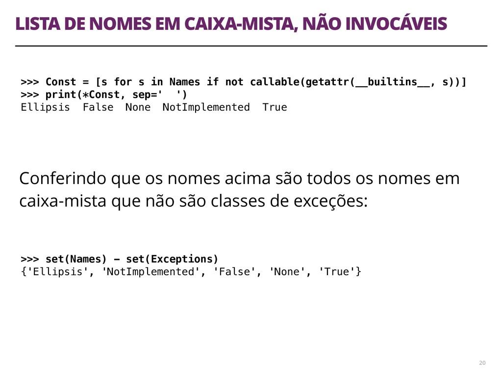 LISTA DE NOMES EM CAIXA-MISTA, NÃO INVOCÁVEIS 2...