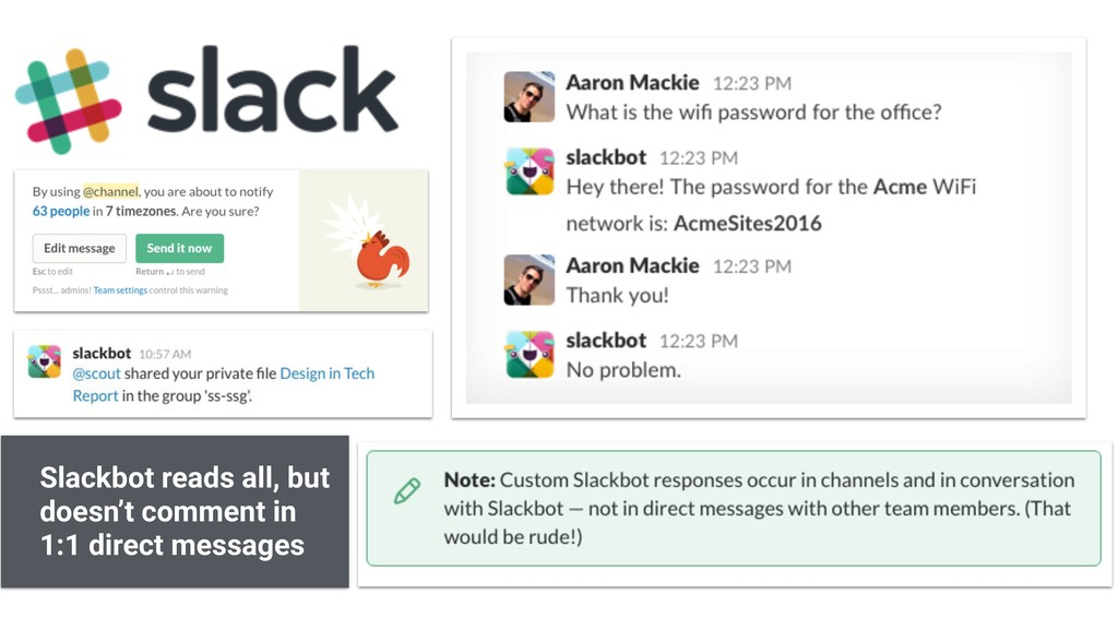 Slackbot reads all, but doesn't comment in 1:1 ...
