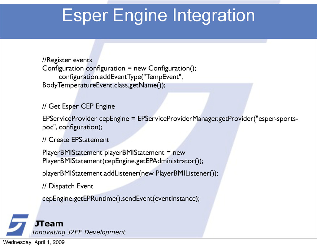 JTeam Innovating J2EE Development Esper Engine ...