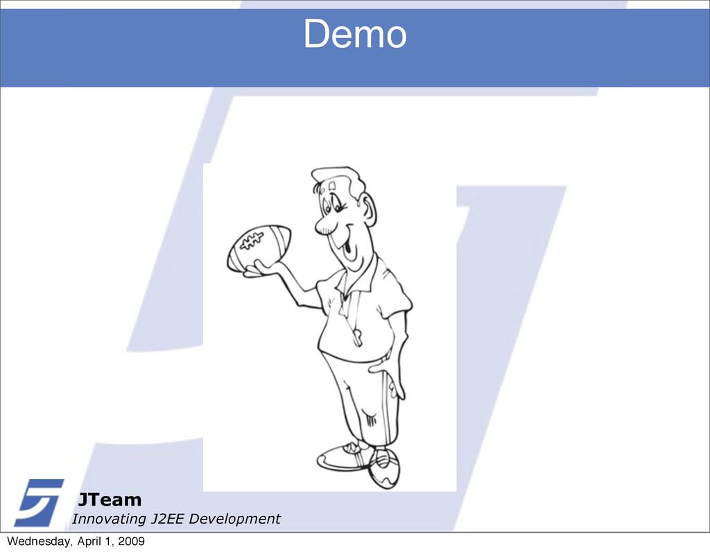 JTeam Innovating J2EE Development Demo JTeam In...