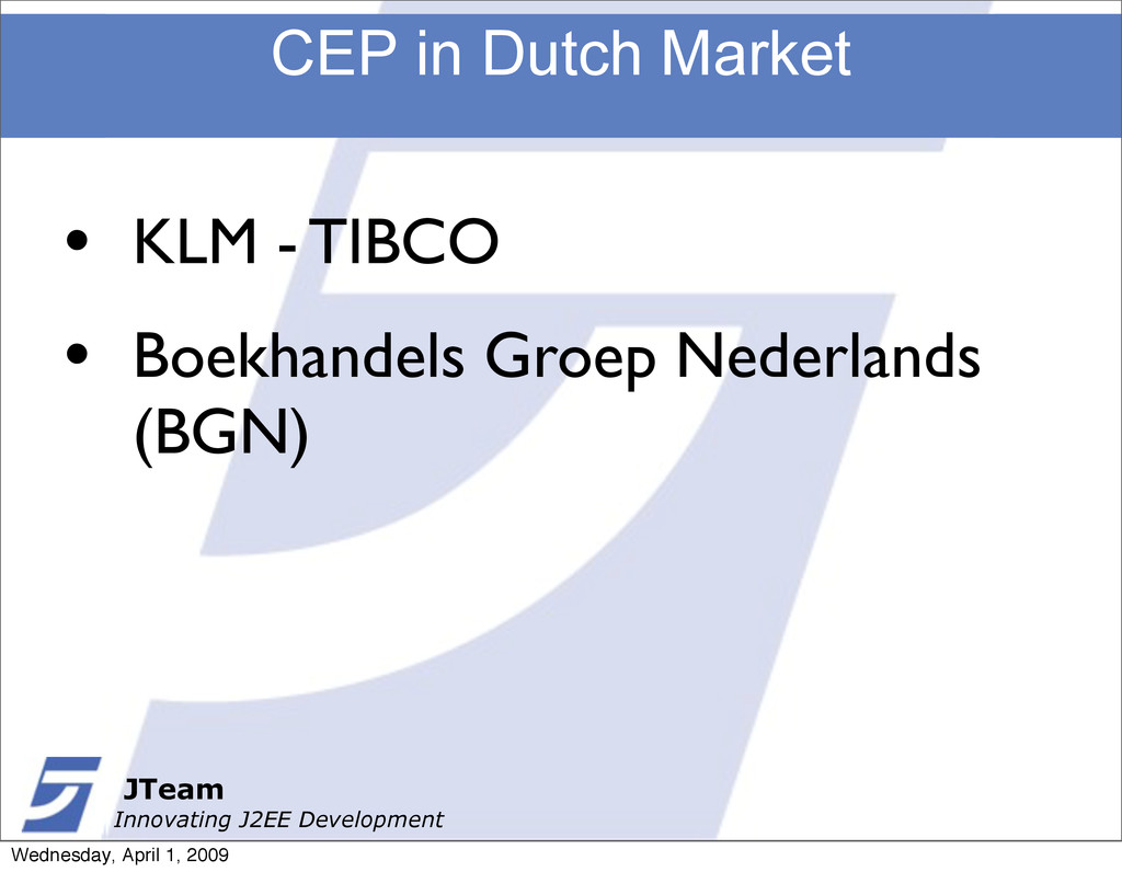 JTeam Innovating J2EE Development CEP in Dutch ...