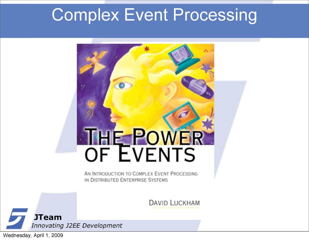 JTeam Innovating J2EE Development Complex Event...
