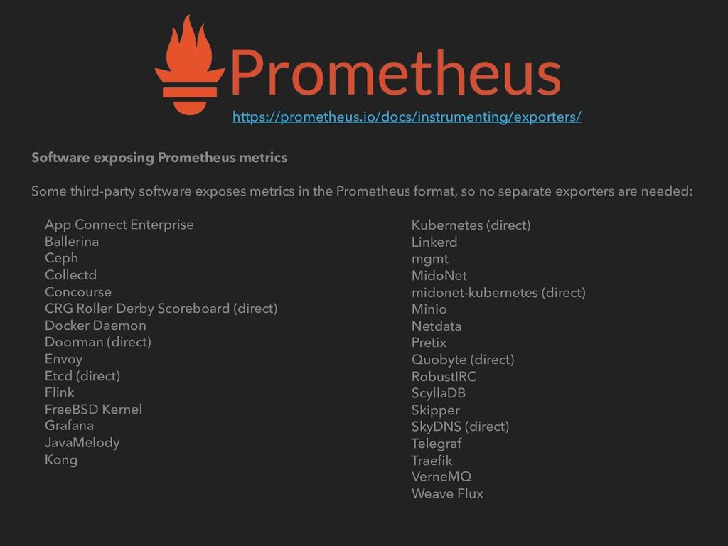 Software exposing Prometheus metrics Some third...