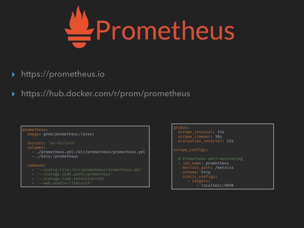 ▸ https://prometheus.io ▸ https://hub.docker.co...