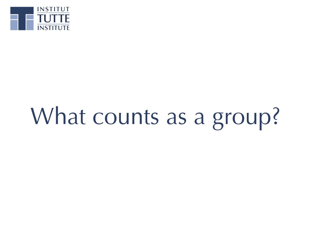 What counts as a group?