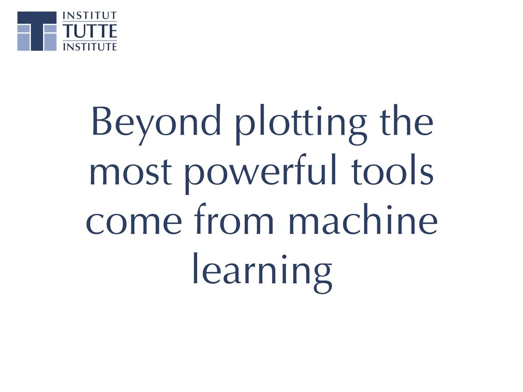 Beyond plotting the most powerful tools come fr...