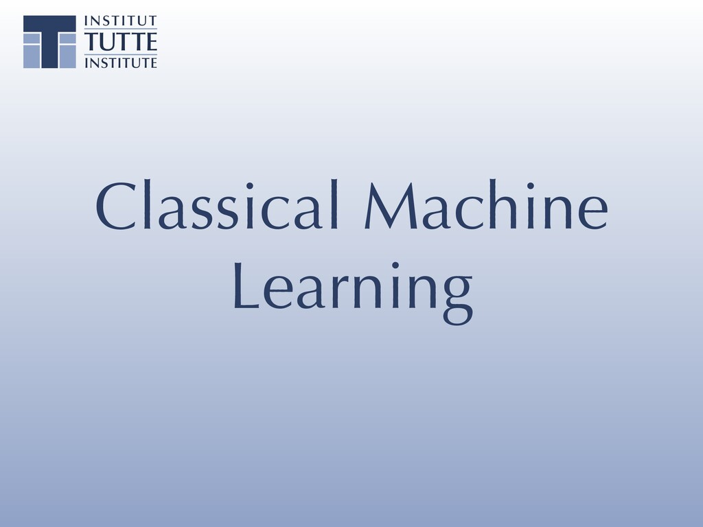 Classical Machine Learning