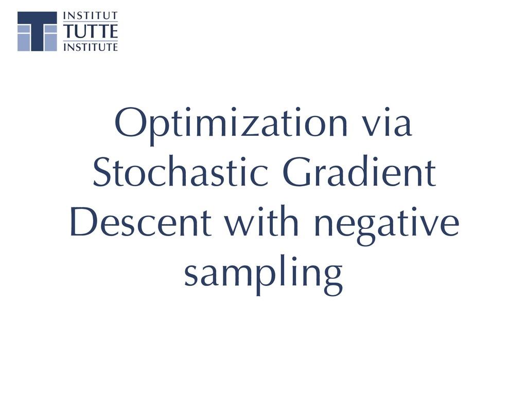 Optimization via Stochastic Gradient Descent wi...