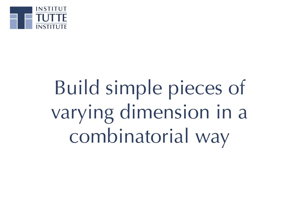 Build simple pieces of varying dimension in a c...