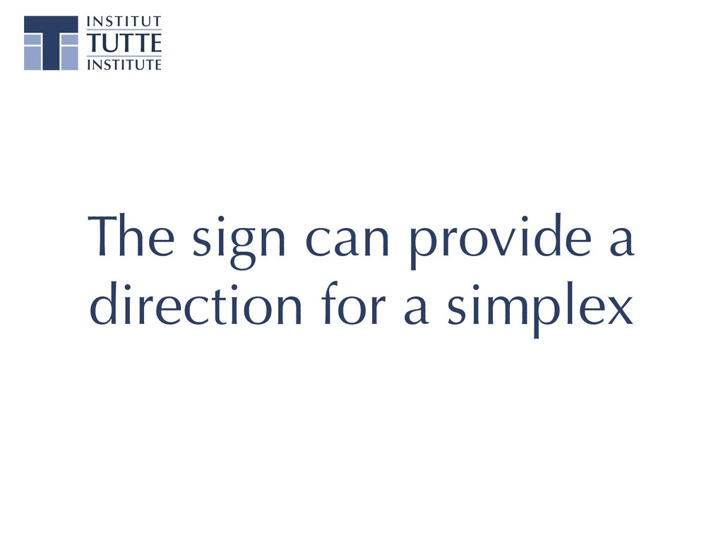 The sign can provide a direction for a simplex