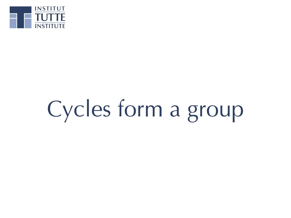 Cycles form a group