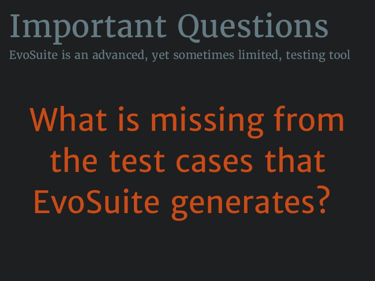 Important Questions EvoSuite is an advanced, ye...