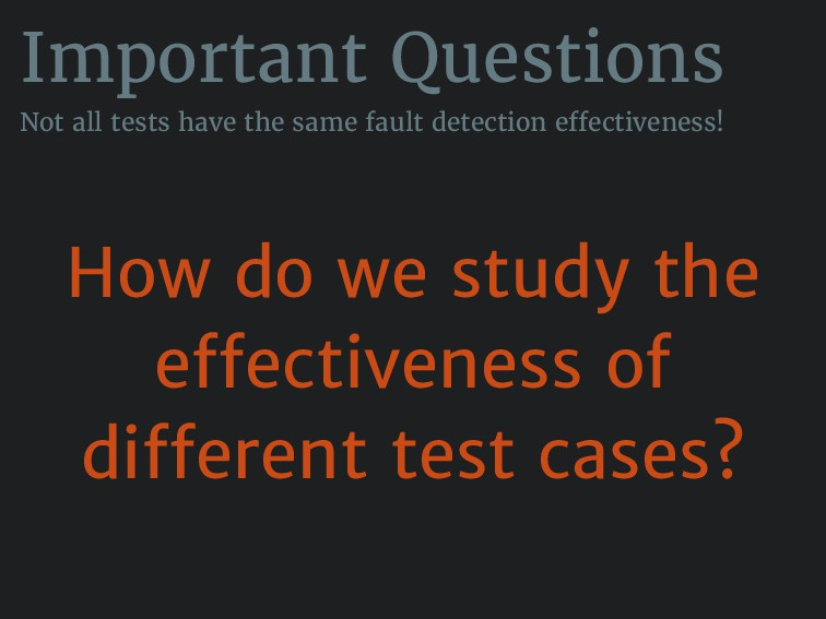 Important Questions Not all tests have the same...