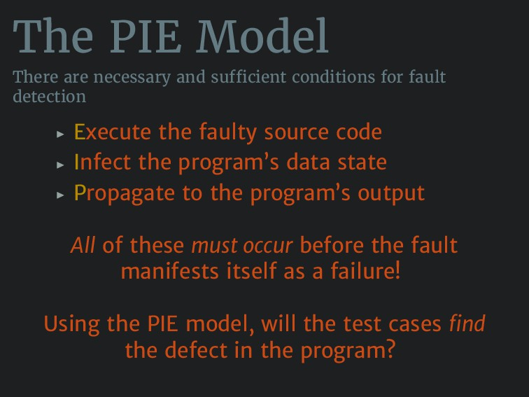The PIE Model There are necessary and sufficien...