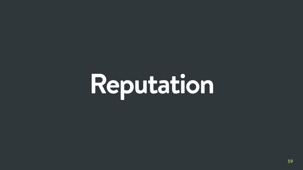59 Reputation