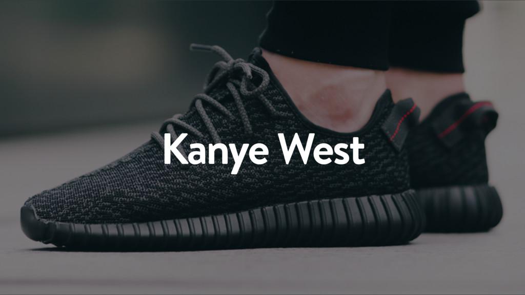 8 Kanye West