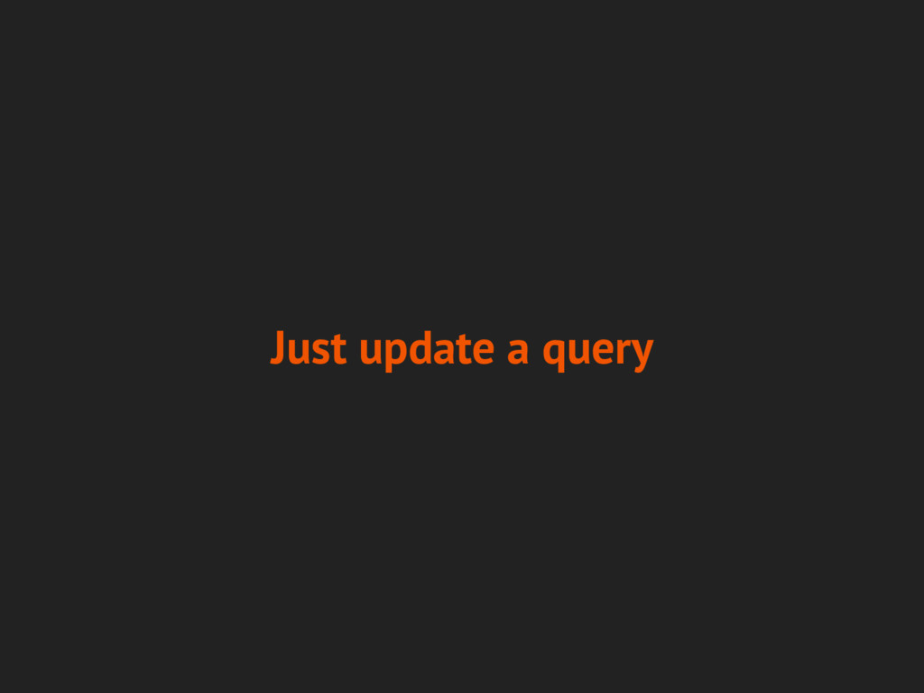 Just update a query
