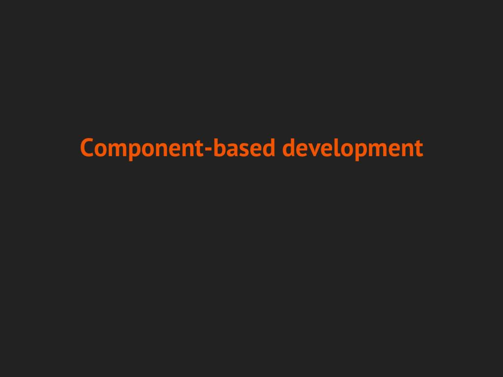 Component-based development