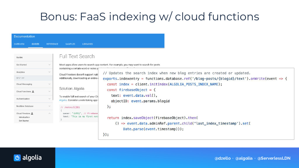 Bonus: FaaS indexing w/ cloud functions @dzello...